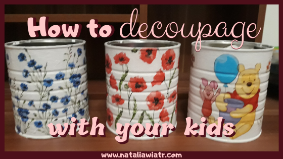How to decoupage with kids