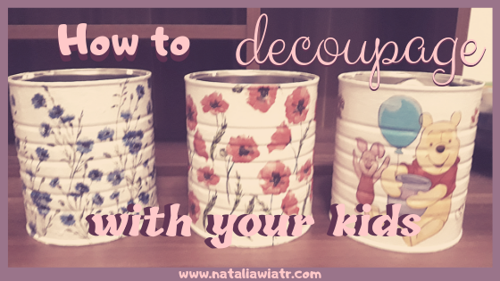 easy decoupage with kids