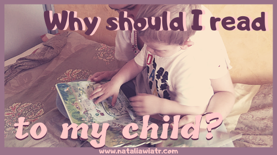Why should I read to my child?