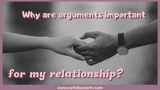 arguments are important because they save a relationship