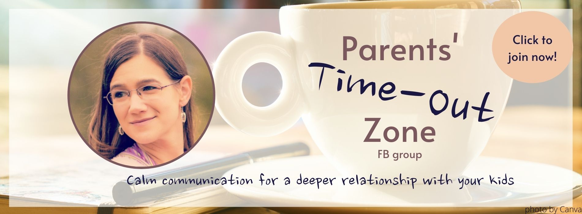 a group for parents for calm communication, anger management, deeper relationship with kids; parents' time-out zone